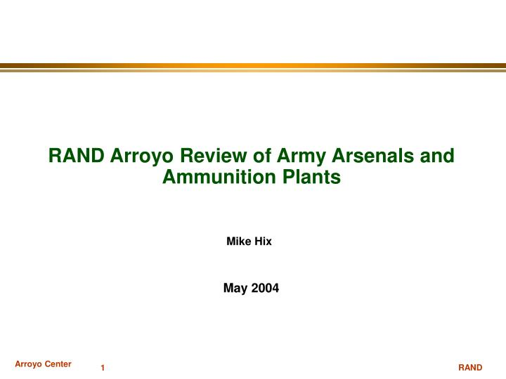 rand arroyo review of army arsenals and ammunition plants n.