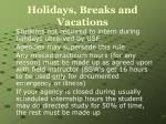 holidays breaks and vacations