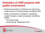 examples of uwe projects with public involvement