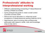 professionals attitudes to interprofessional working