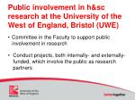 public involvement in h sc research at the university of the west of england bristol uwe