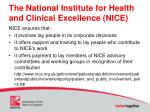 the national institute for health and clinical excellence nice1