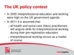 the uk policy context