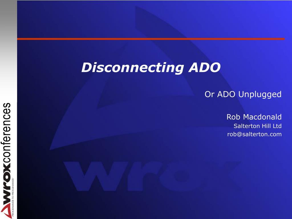 disconnecting ado l.
