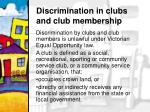 discrimination in clubs and club membership