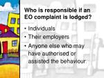 who is responsible if an eo complaint is lodged