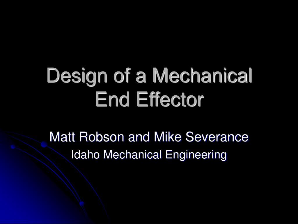design of a mechanical end effector l.