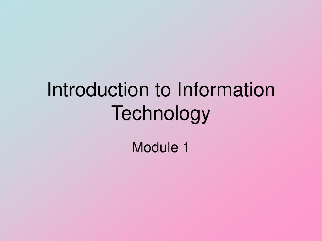 introduction to information technology l.