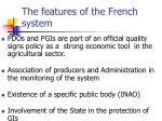 the features of the french system
