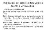 implicazioni del possesso della volont buona le virt cardinali