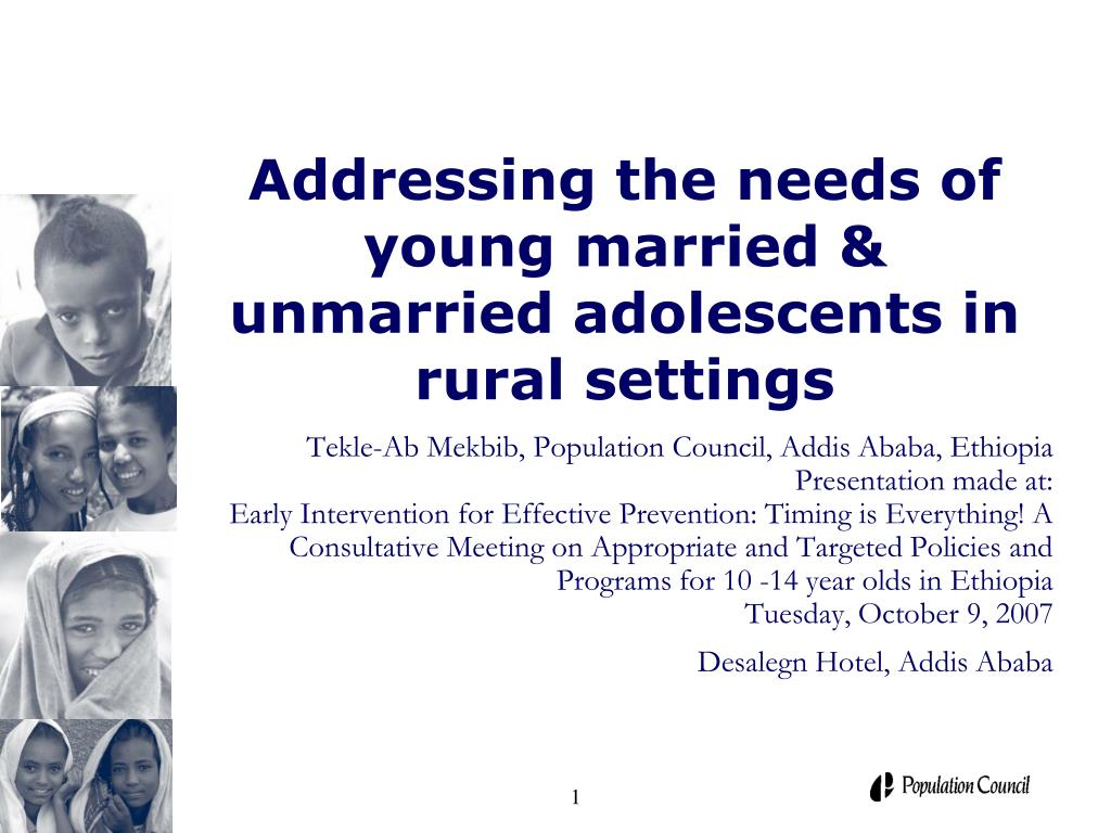addressing the needs of young married unmarried adolescents in rural settings l.