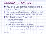 chaplinsky v nh 1942