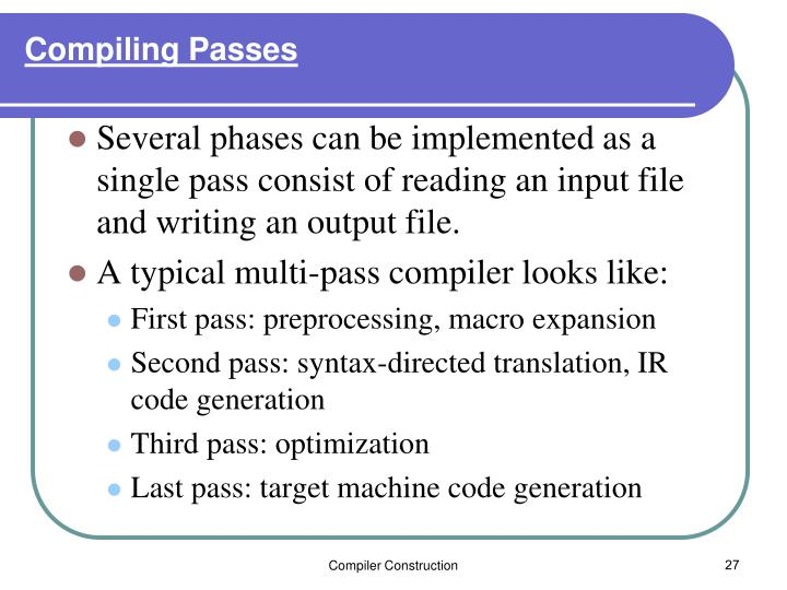 Compiling Passes