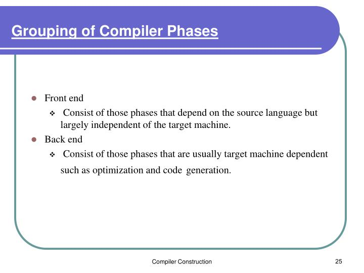 Grouping of Compiler Phases