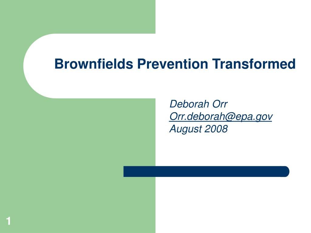 brownfields prevention transformed l.