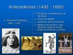 antecedentes 1492 1650