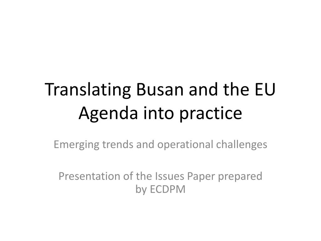 translating busan and the eu agenda into practice l.
