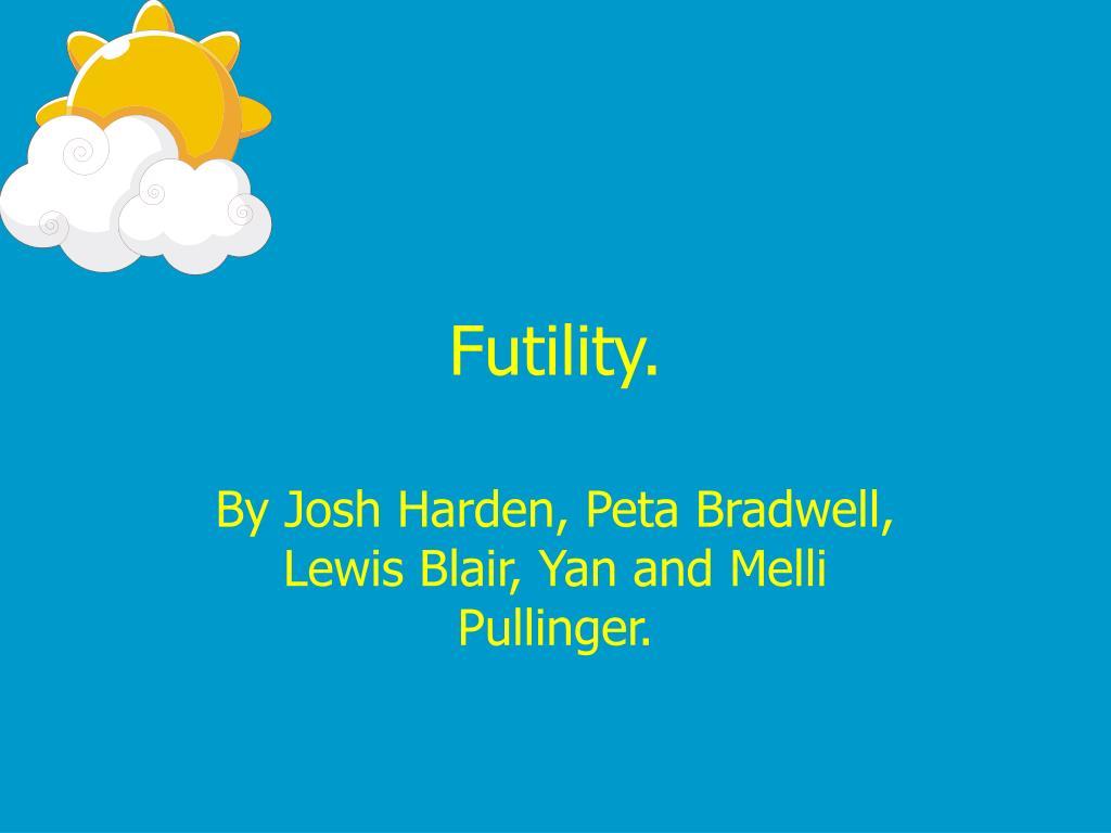 futility l.