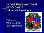 universidad nacional de colombia unidad de auxolog a