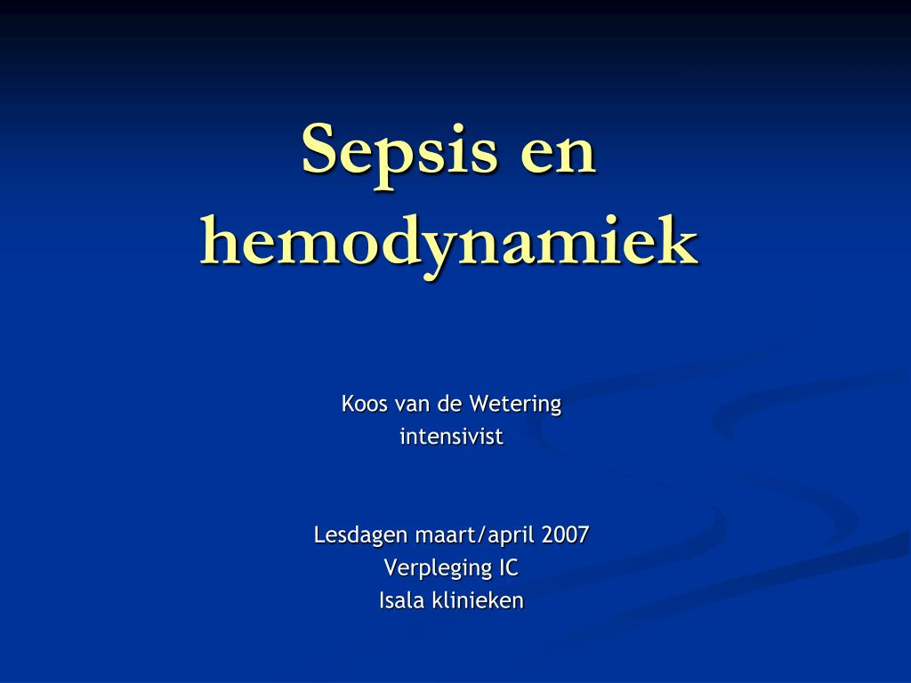 sepsis en hemodynamiek l.