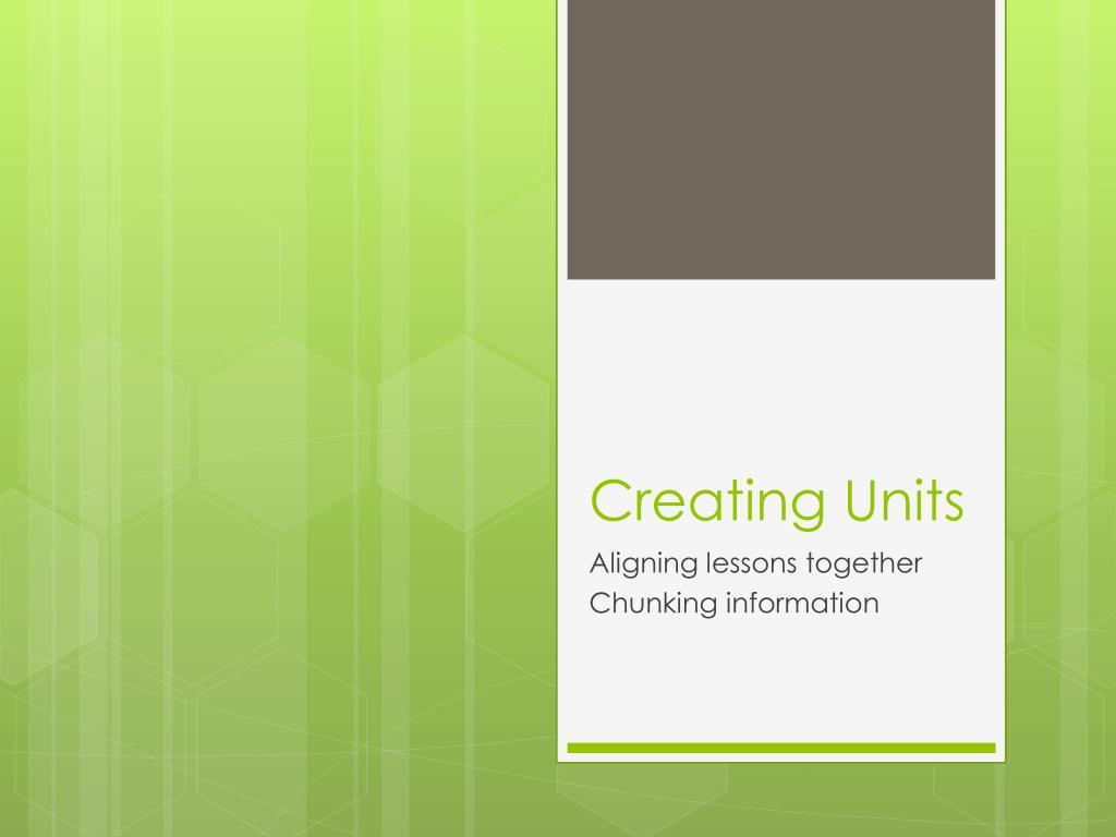 creating units l.