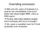 overriding conclusion