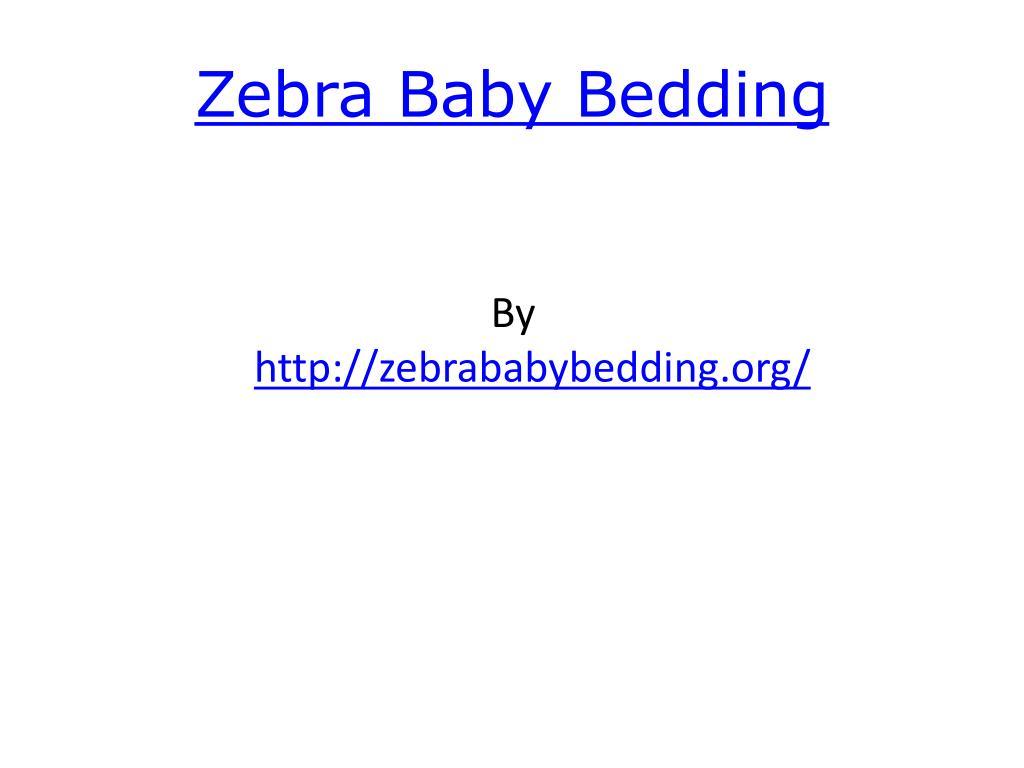 zebra baby bedding l.