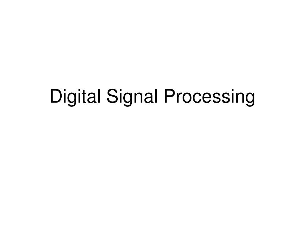 digital signal processing l.