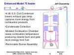 enhanced model 75 heater