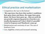 ethical practice and marketisation