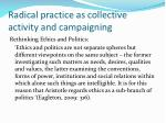 radical practice as collective activity and campaigning