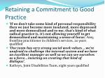 retaining a commitment to good practice