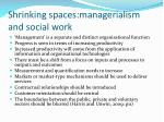 shrinking spaces managerialism and social work