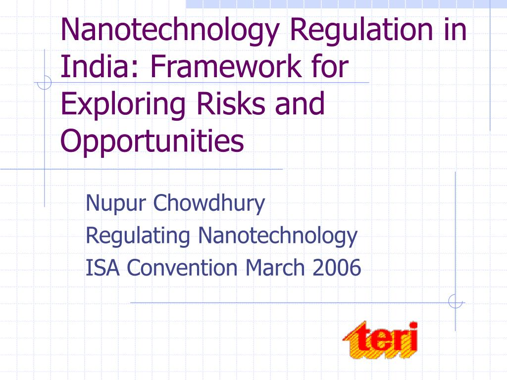 nanotechnology regulation in india framework for exploring risks and opportunities l.