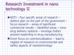 research investment in nano technology ii