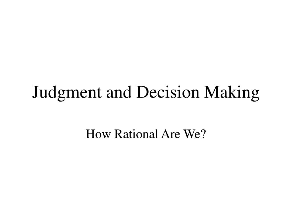 judgment and decision making l.