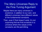 the many universes reply to the fine tuning argument