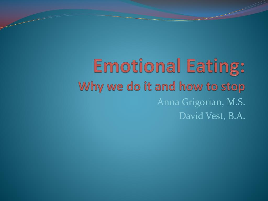 emotional eating why we do it and how to stop l.