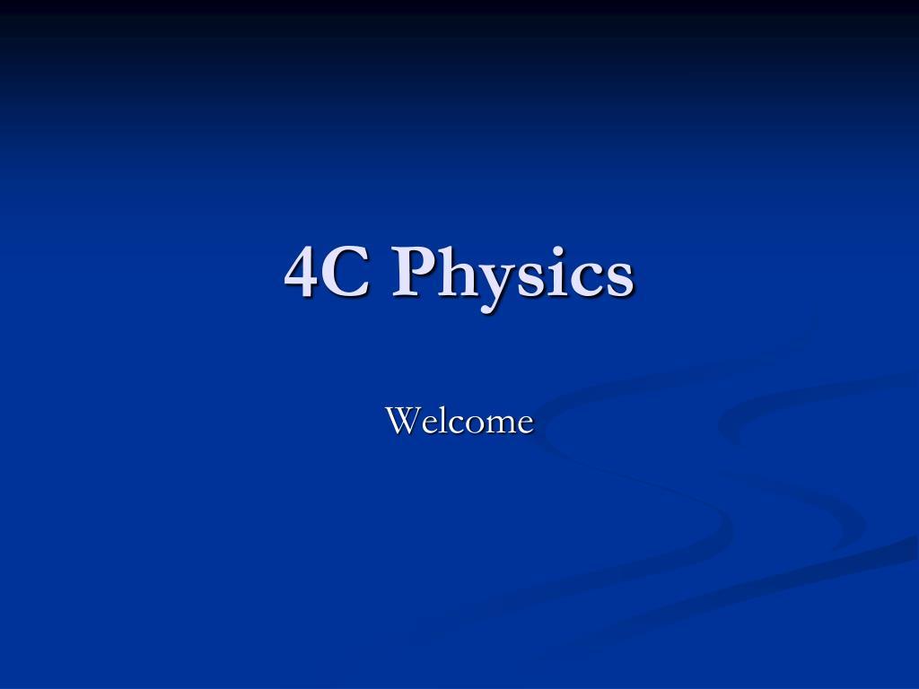 4c physics l.