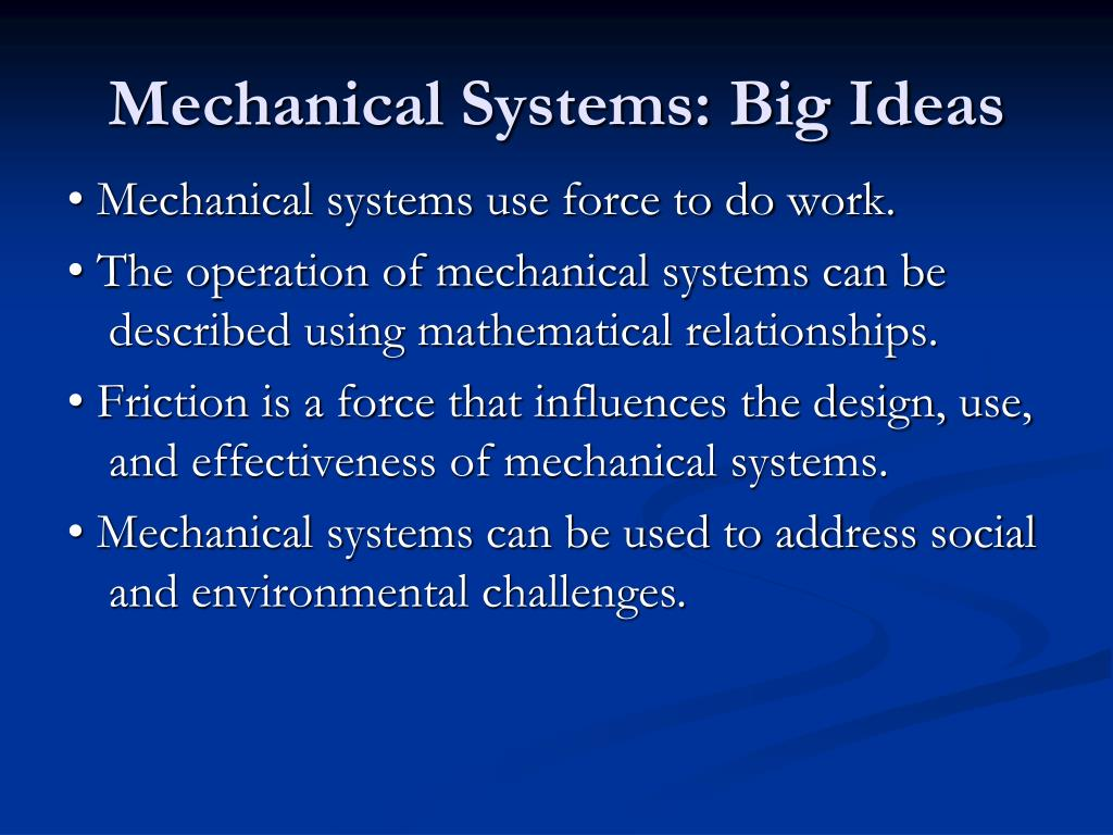 Mechanical Systems: Big Ideas