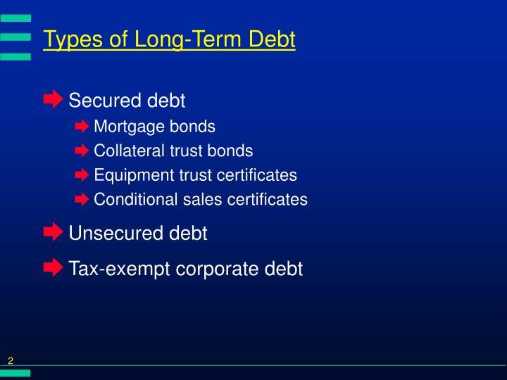 Types of long term debt