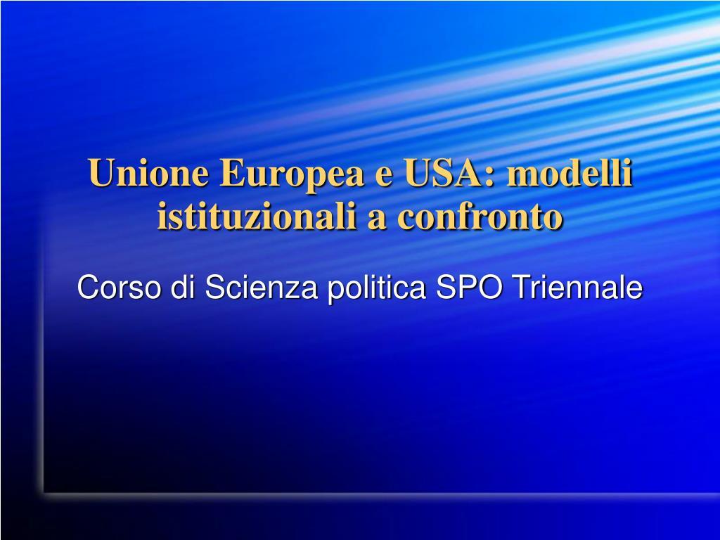 unione europea e usa modelli istituzionali a confronto l.