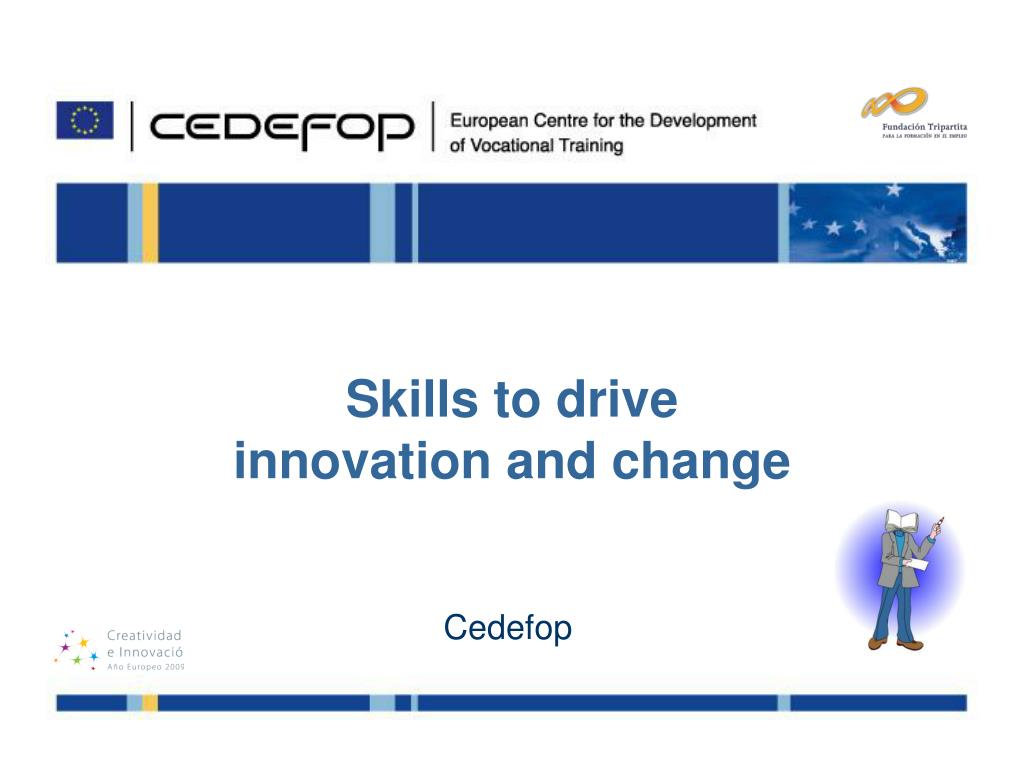 skills to drive innovation and change l.