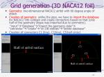 grid generation 3d naca12 foil