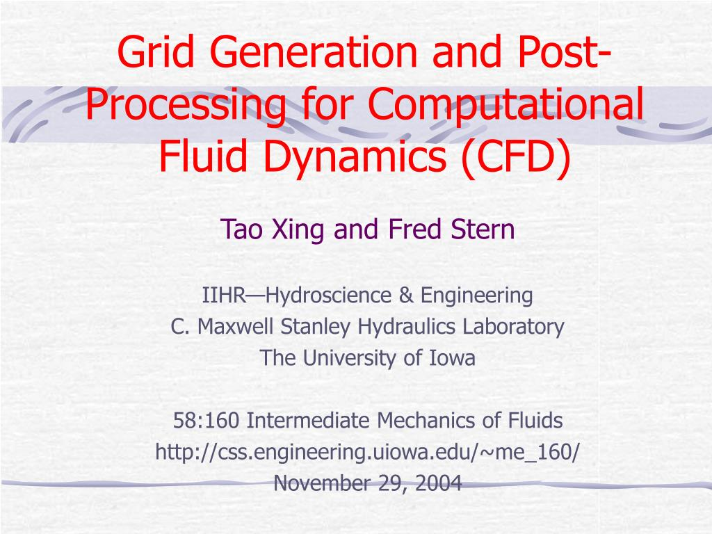 grid generation and post processing for computational fluid dynamics cfd l.