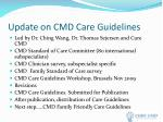 update on cmd care guidelines