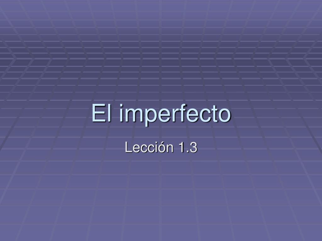 el imperfecto l.