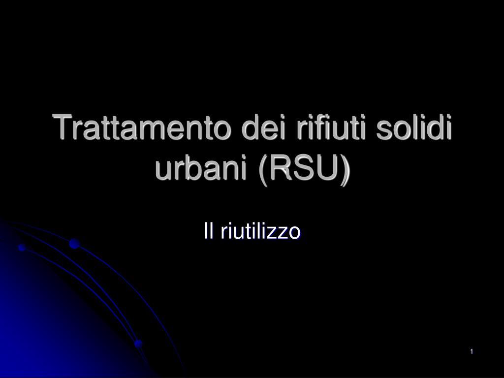 trattamento dei rifiuti solidi urbani rsu l.