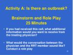 activity a is there an outbreak brainstorm and role play 25 minutes