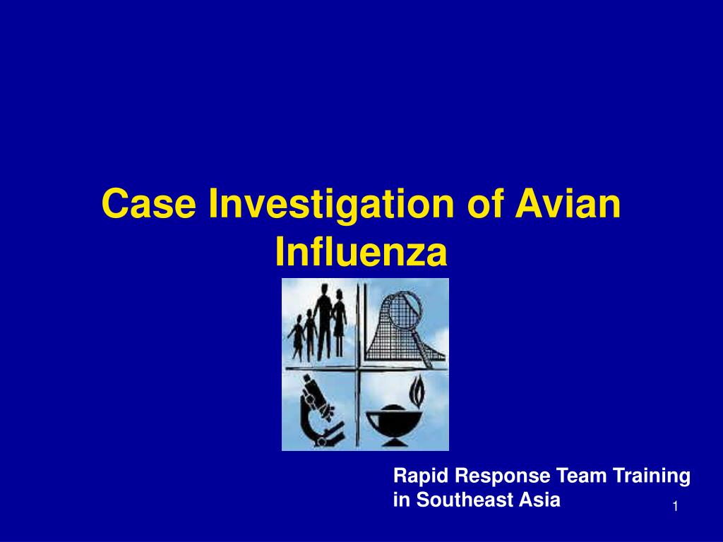 case investigation of avian influenza l.
